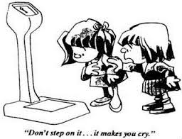 weighing scale makes you cry.
