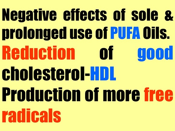 Are oils with high PUFA content bad for health