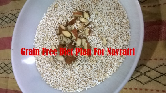 Grain Free Diet Plan For Navratri