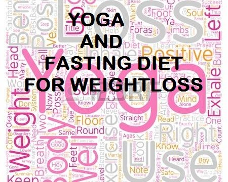 Yoga and Fasting Diet for Weight Loss