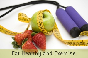 eat healthy and excercise