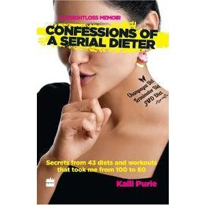 Book ReviewConfessions Of A Serial Dieter By Kalli Purie (1)